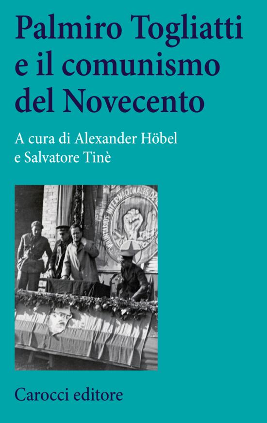 Copertina del libro Palmiro Togliatti e il comunismo del Novecento