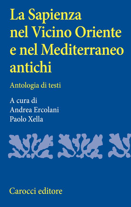 Copertina del libro La Sapienza nel Vicino Oriente e nel Mediterraneo antichi