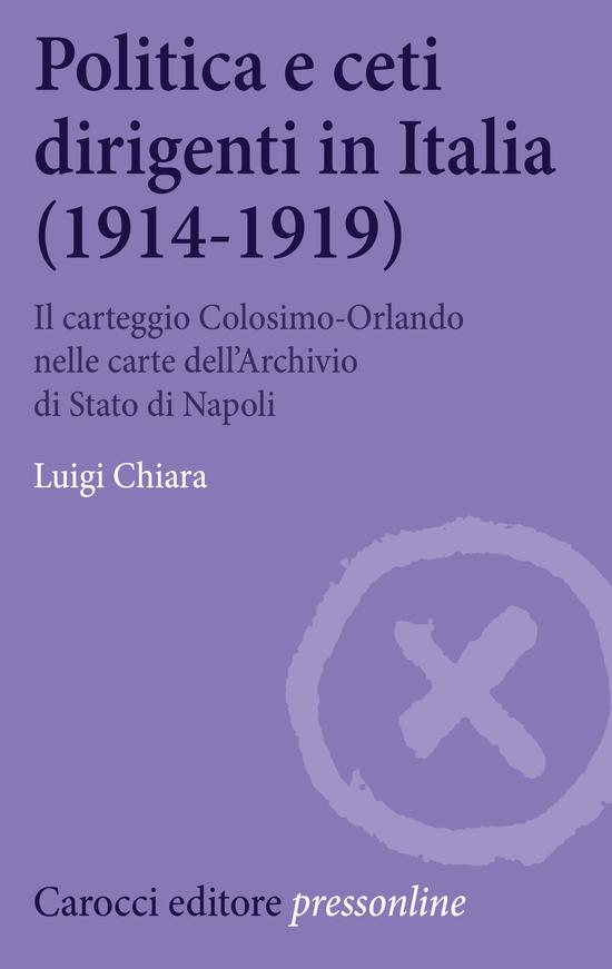 Politica e ceti dirigenti in Italia (1914-1919)